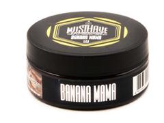 Кальянный табак Musthave BANANA MAMA 125